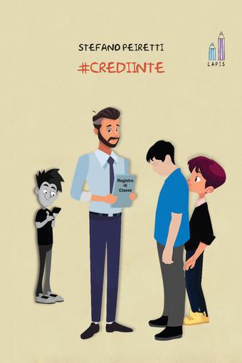 """E' uscito """"#CrediInTe"""", il libro che combatte bullismo e cyberbullismo con la storia di Jacopo"""