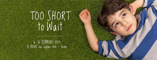 Dal 6 al 10 febbraio appuntamento a Torino con TOO SHORT TO WAIT