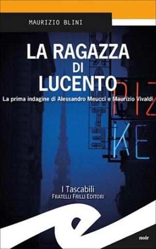 """""""La ragazza di Lucento"""": il nuovo romanzo di Maurizio Blini verrà presentato oggi alla biblioteca Rita Atria"""